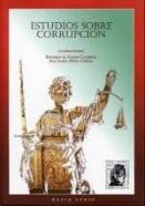 ESTUDIOS SOBRE LA CORRUPCIÓN DR. EDUARDO FABIÁN CAPARRÓS EDITORIAL RATIO LEGIS