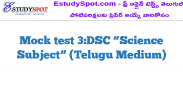 "Mock test 3:DSC ""Science Subject"" (Telugu Medium)"