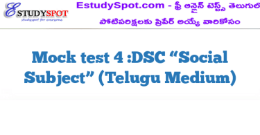 "Mock test 4 :DSC ""Social Subject"" (Telugu Medium)"