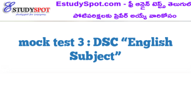 "mock test 3 : DSC ""English Subject"""