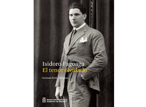 """German Ereña eibartarraren """"Isidoro Fagoaga. El tenor olvidado""""  liburuaren eranskinak edizio digitalean eskuragarri"""