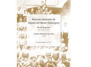 """Muguruza mediku eibartarraren """"Nociones generales de higiene del obrero siderúrgico"""" liburua aurkeztuko dute bihar"""