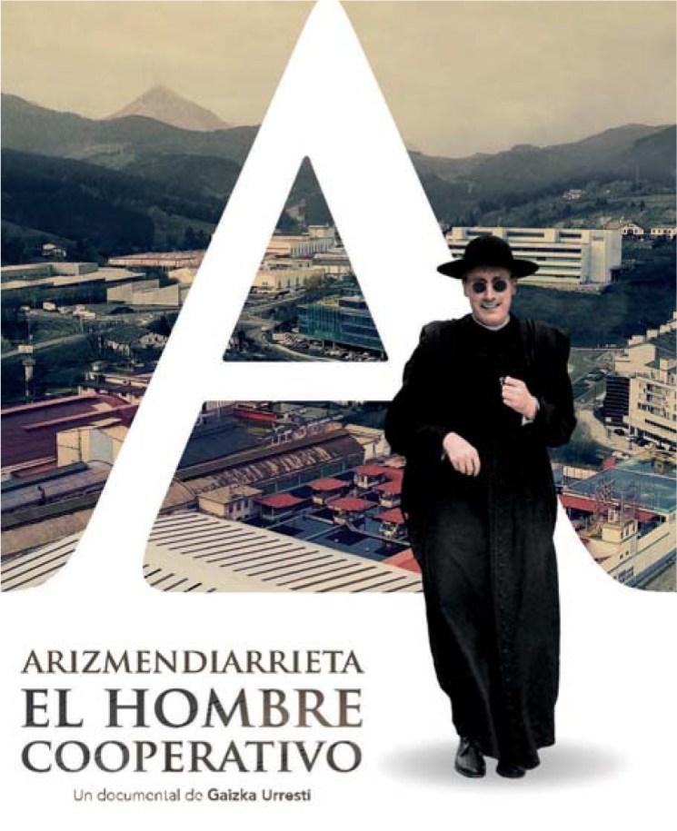 Proiekzioa: Arizmendiarrieta, el hombre cooperativo
