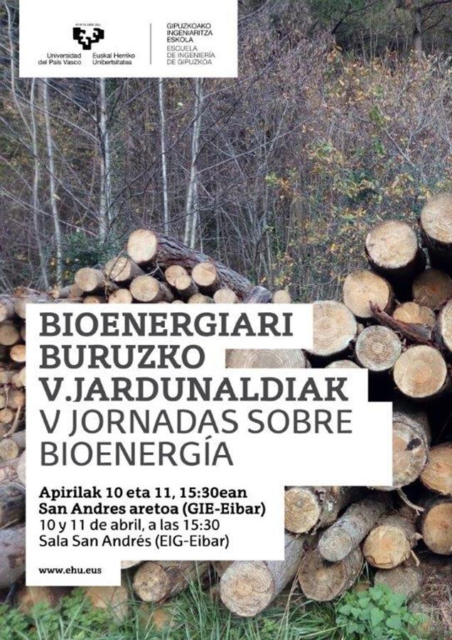 Bioenergiari buruzko V. Jardunaldiak @ Unibertsitate Laboraleko San Andres aretoan