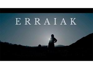 'Erraiak' dokumentala emango dute bihar Portalean