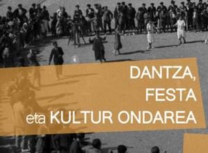 """""""Dantza, festa eta kultur ondarea"""" jardunaldia antolatu dute urriaren 12rako"""