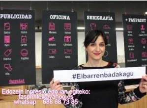 #Eibarrenbadakagu kanpainaren bat egin du Fasprint inprimategiak