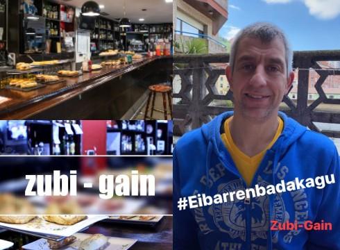 Aupa Zubi-gain! #Eibarrenbadakagu non jan eta edan primeran!