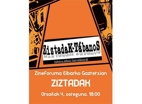 'Ziztadak' dokumentala eskainiko dute Gaztetxian eguenean