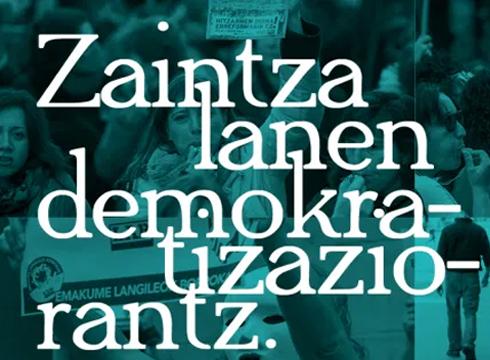 Zaintza-lanen demokratizazioa izango da mintzagai astelehenean