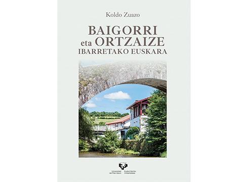 """""""Baigorri eta Ortzaize Ibarretako Euskara"""" liburua eman du argitara Koldo Zuazo hizkuntzalariak"""