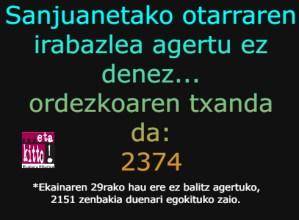 2374 zenbakiari egokituko zaio sanjuanetako otarra gaurtik aurrera