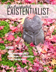 The Accidental Existentialist Fall 2018 Issue 4