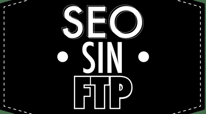 ¿Como mejorar el posicionamiento en mi sitio en WordPress sin tener acceso al ftp?
