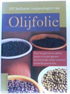 101 heilzame toepassingen van olijfolie