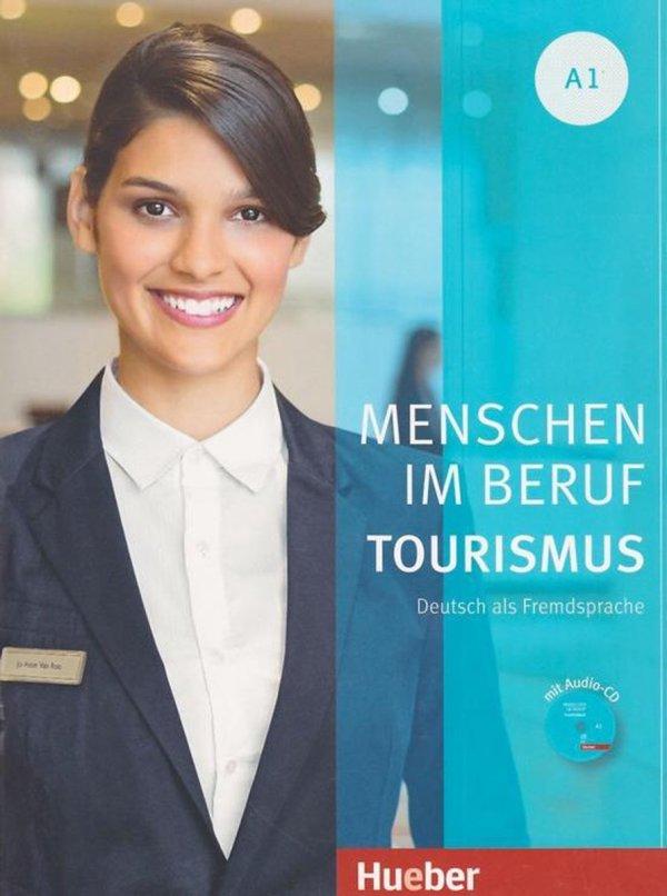 Menschen im Beruf - Tourismus A1 Kursbuch mit Übungsteil