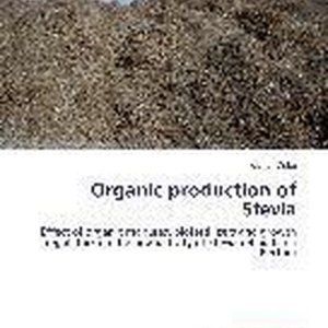 Organic production of Stevia