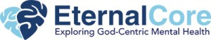 EternalCore-Logo-Exploring-God-Centric-Mental-Health-400x78