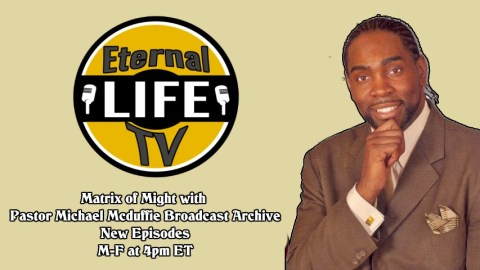 Pastor Michael McDuffie – Matrix of Might Television broadcast