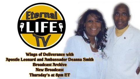 Wings of Deliverance with Apostle Leonard Smith