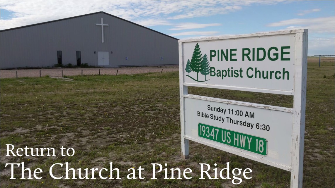 Return to the Church at Pine Ridge