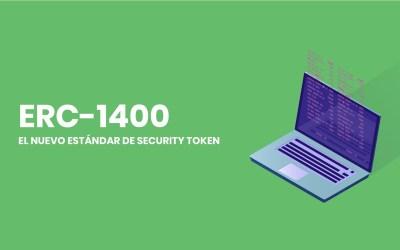 Nuevo estándar de security token sobre Ethereum—ERC 1400