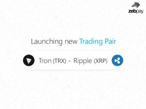 Tron to Ripple (TRX/XRP) Trading Pair Now Available on Zebpay Exchange 1