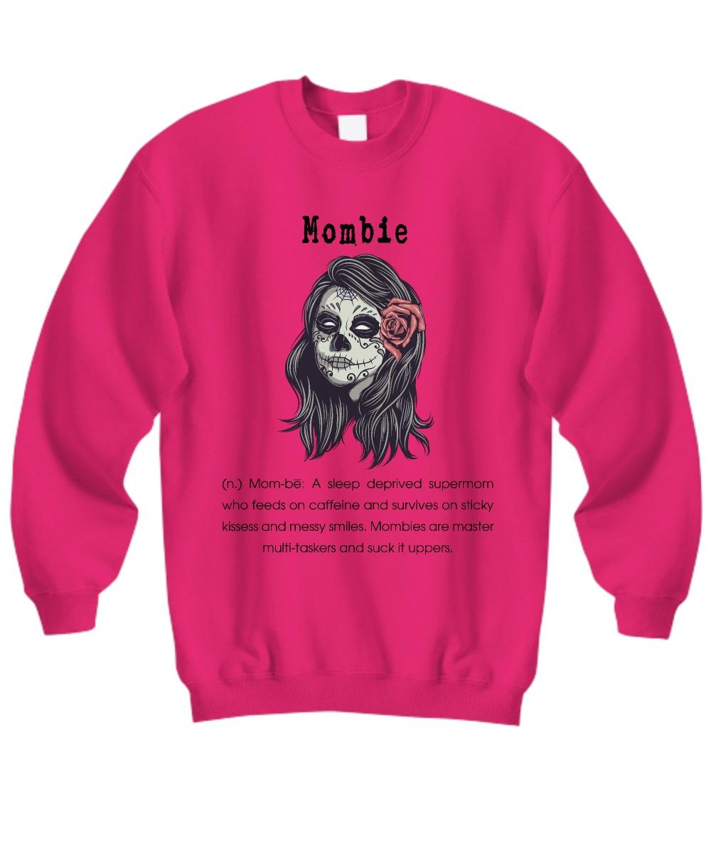 Mombie definition sweatshirt
