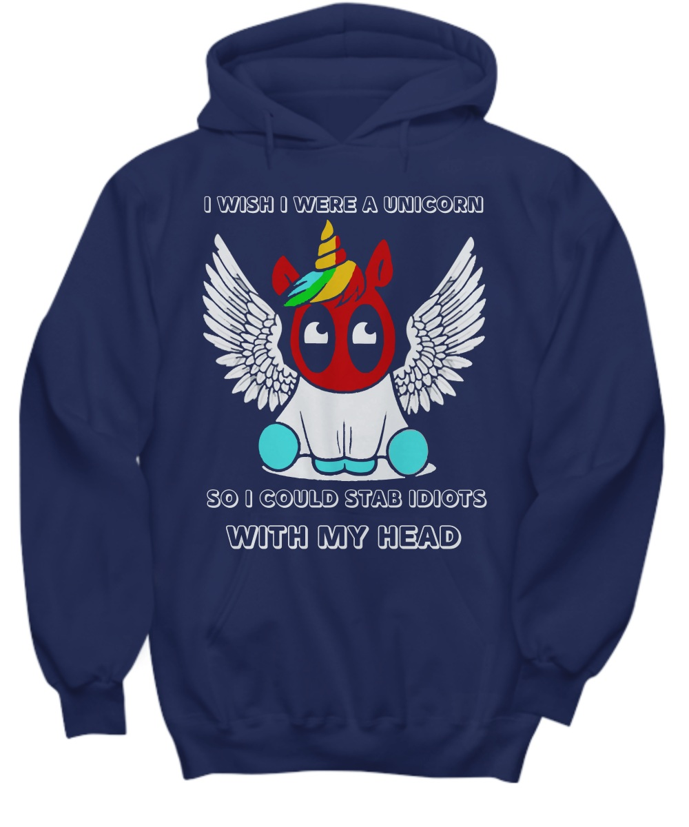 I wish I were a deadpool unicorn hoodie