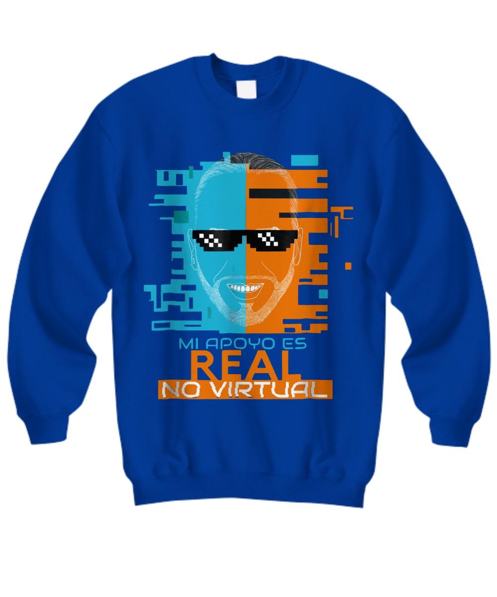 Nayib Bukele Mi Apoyo es Real No Virtual sweatshirt