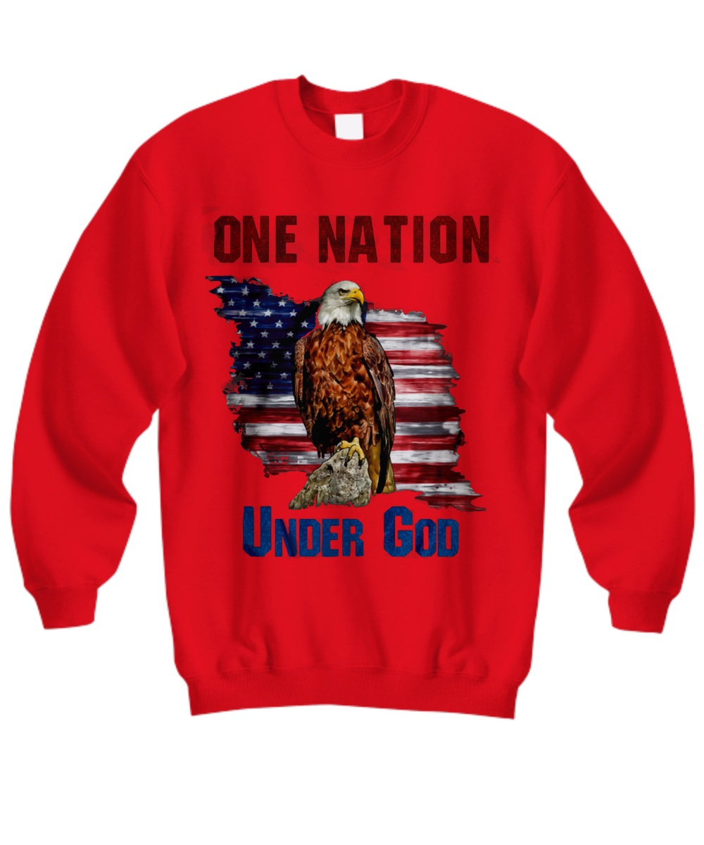 One nation under god america eagle Sweatshirt