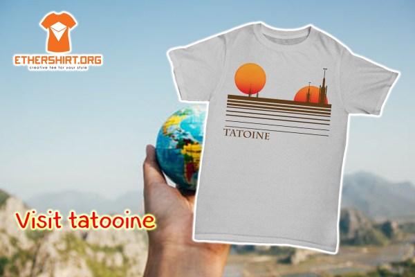 Visit tatooine shirt