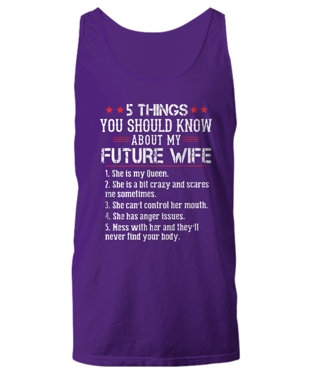 5 things you should know about my future wife tank top