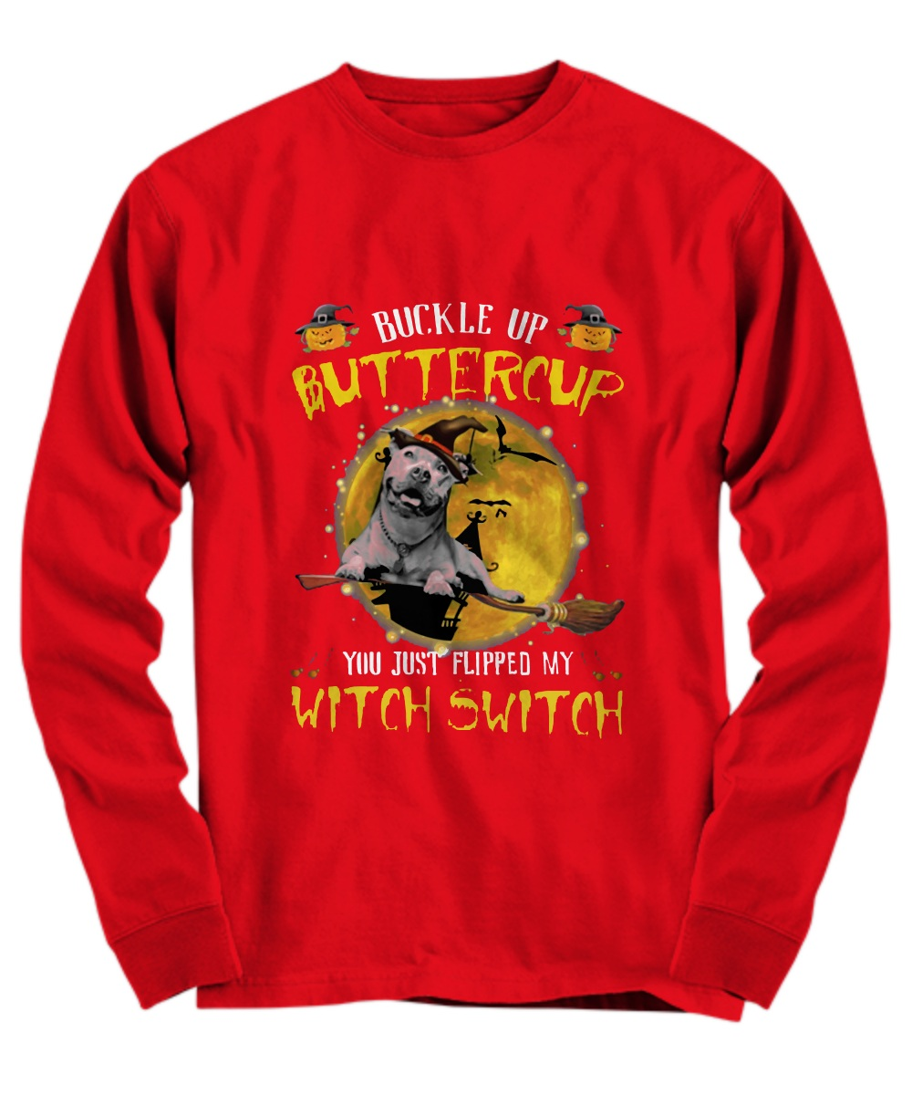Dog Buckle up butter cup witch switch halloween Long Sleeve