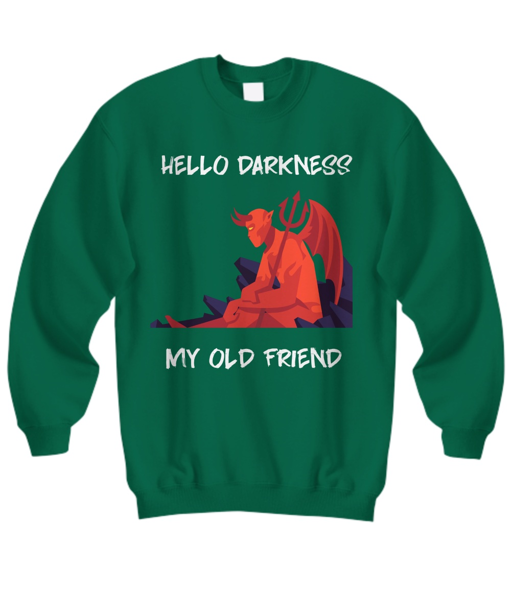 Red devil hello darkness my old friend Sweatshirt
