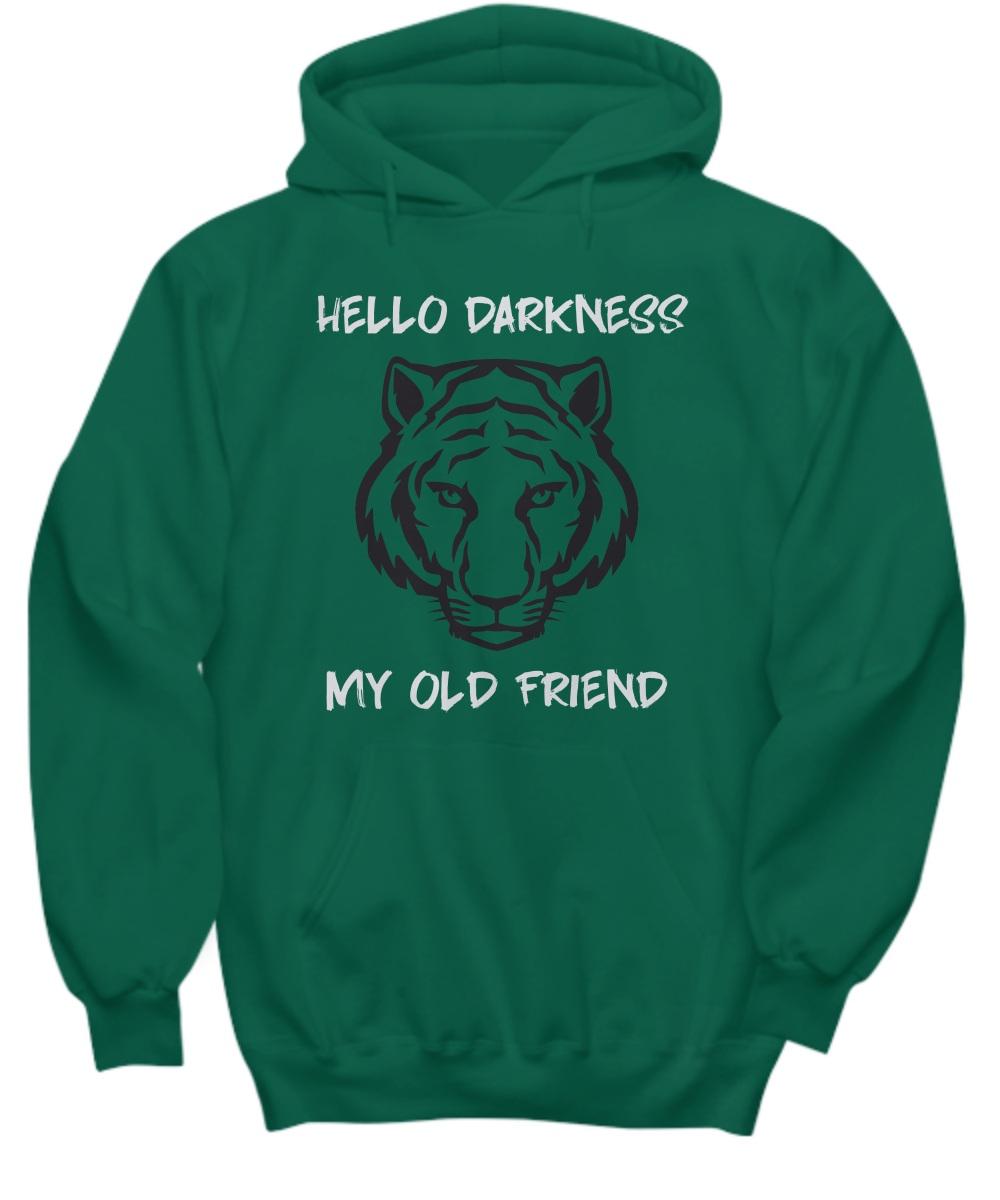 Tiger hello darkness my old friend Hoddie