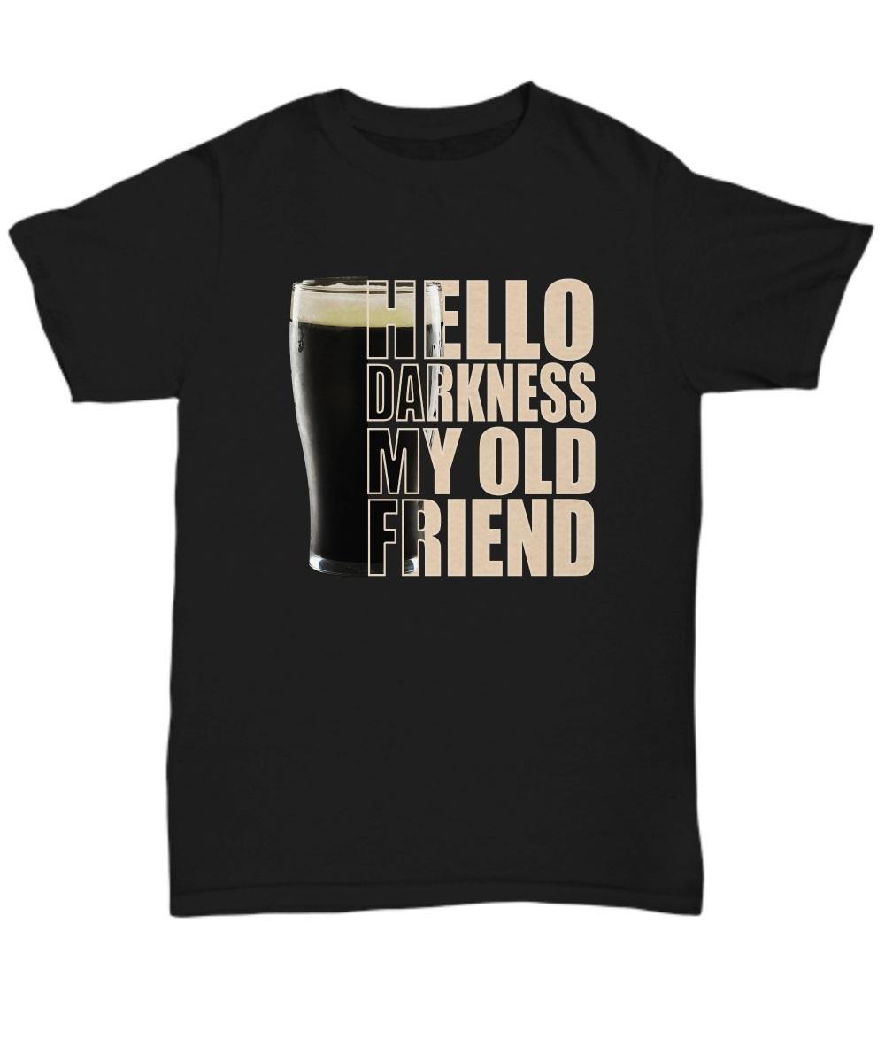 Beer Hello darkness my old friend Shirt