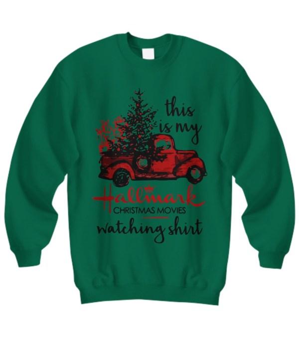 Car this is my hallmark christmas movie watching Sweatshirt