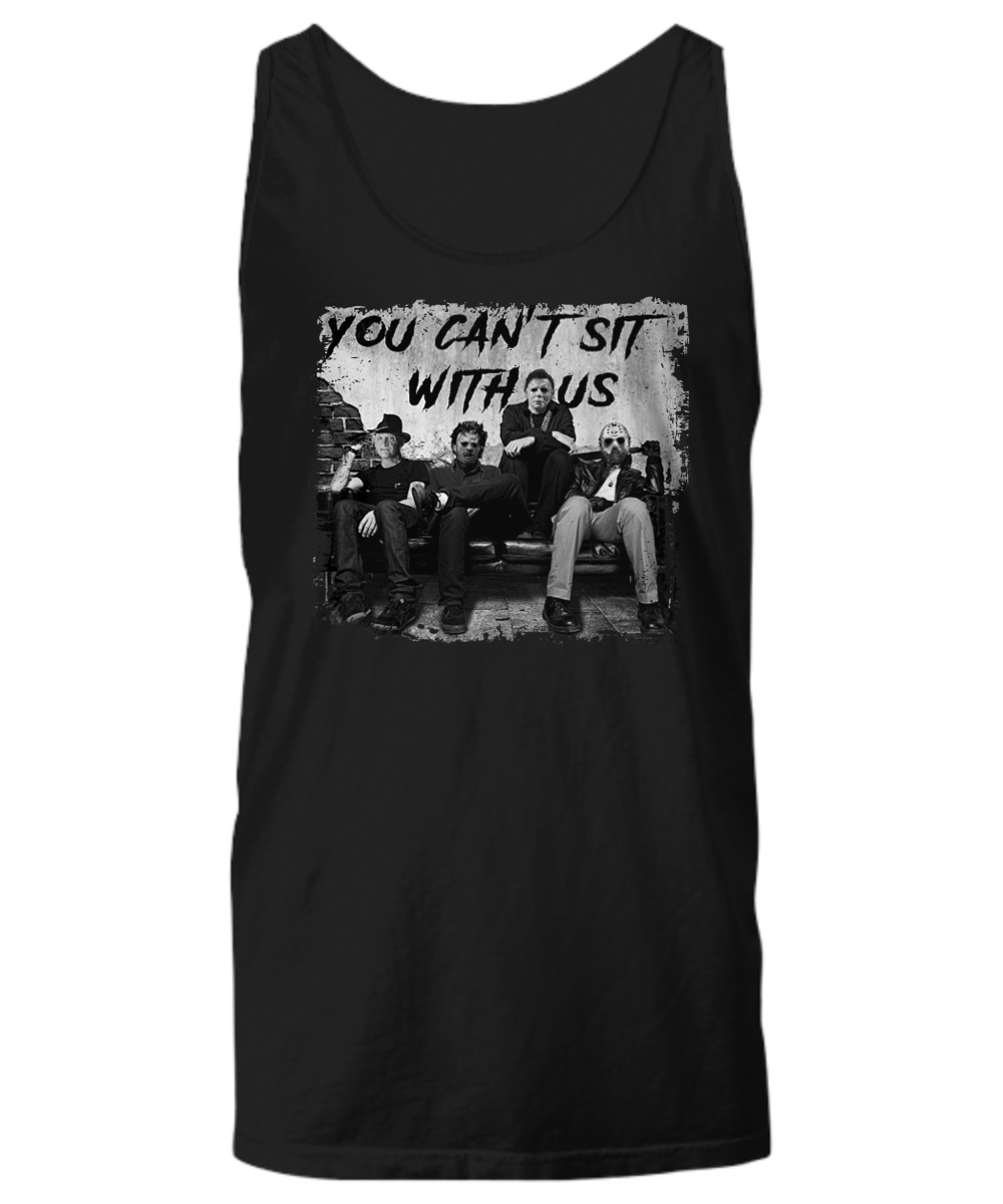 Freddy Jason Michael Myers And Leatherface you can't sit with us tank top