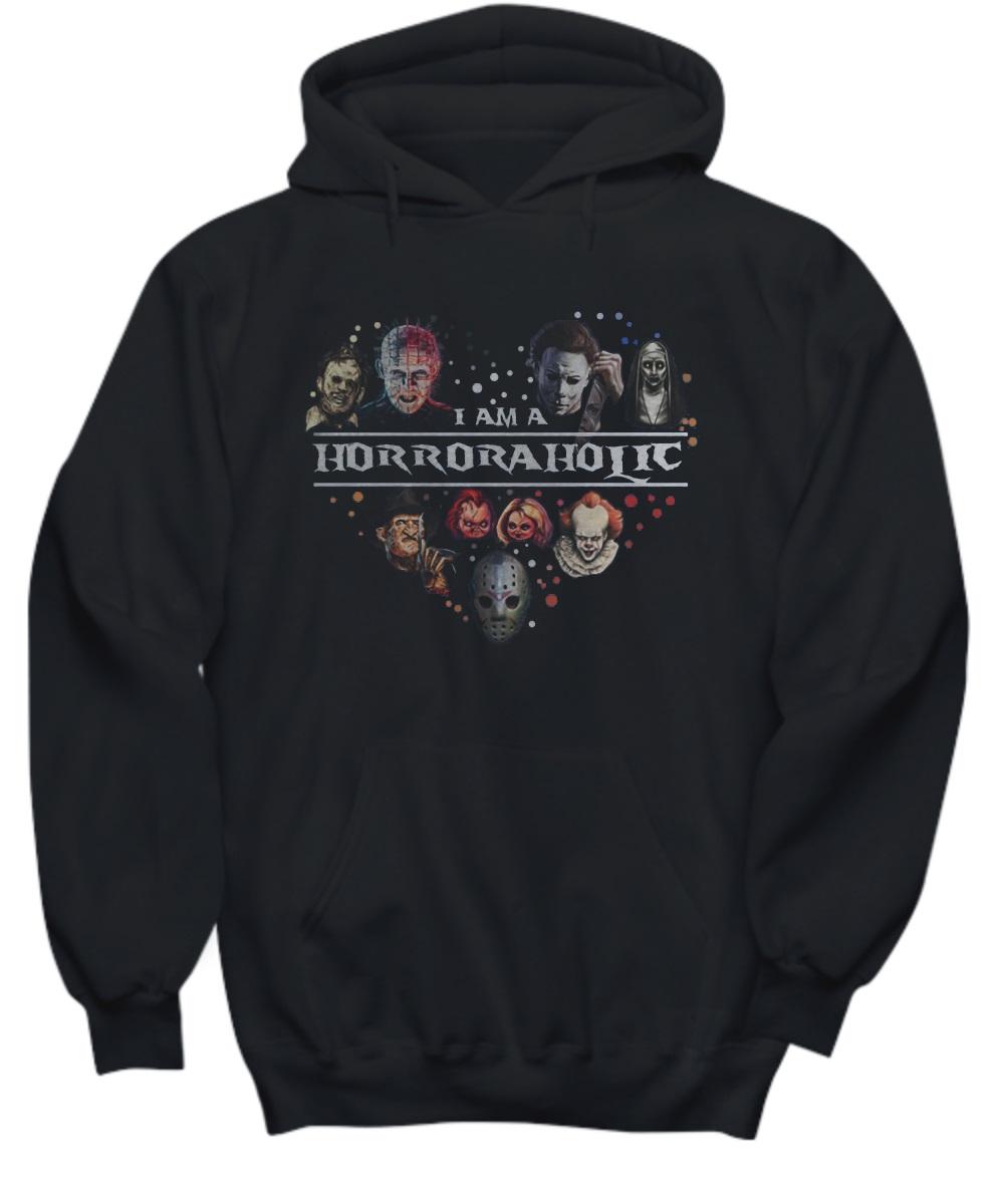 I am a horroraholic hoodie