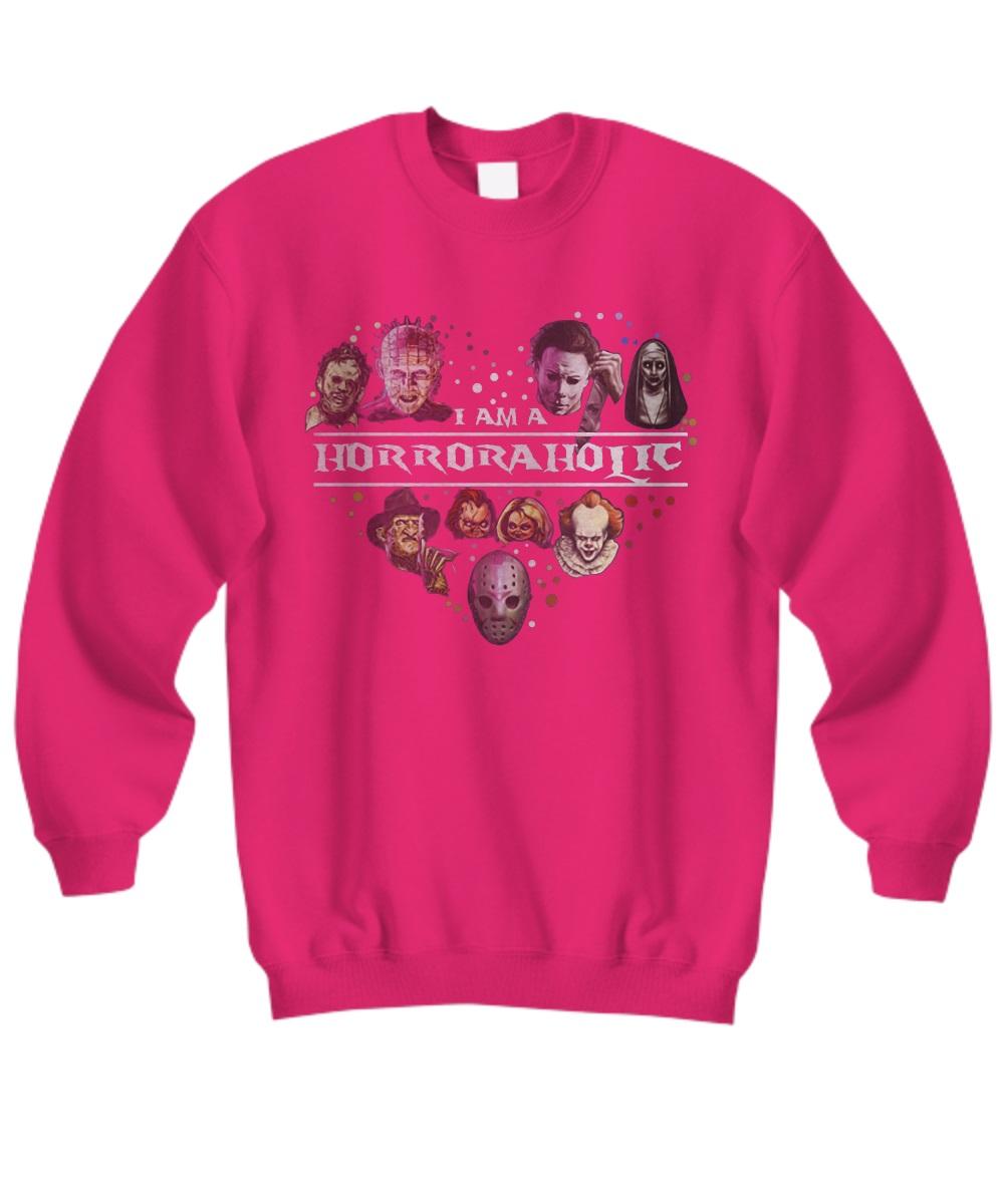 I am a horroraholic sweatshirt