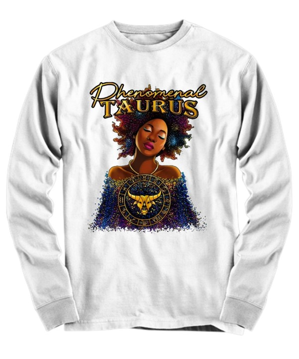 Phenomenal Taurus Zodiac Girl Colorful long sleeve