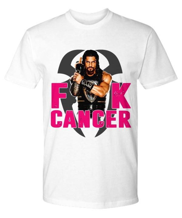Roman Reigns Fuck cancer shirt