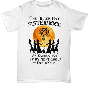 The black hat sisterhood an enchanting fly by night group est shirt