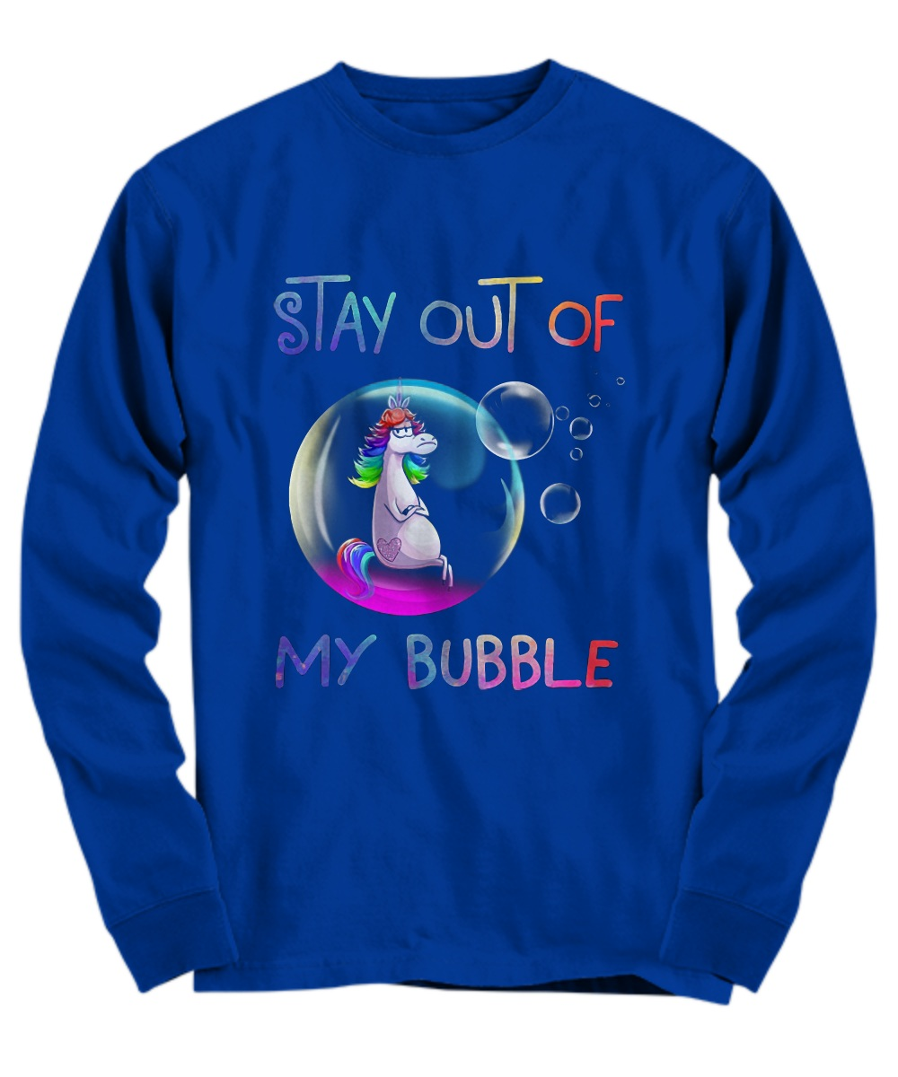 Unicorn stay out of my bubble Long sleeve