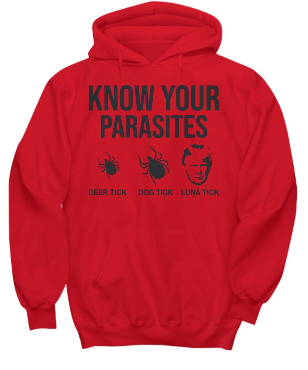 Donald Trump Know Your Parasites Deer Tick Dog Tick Luna Tick hoodie