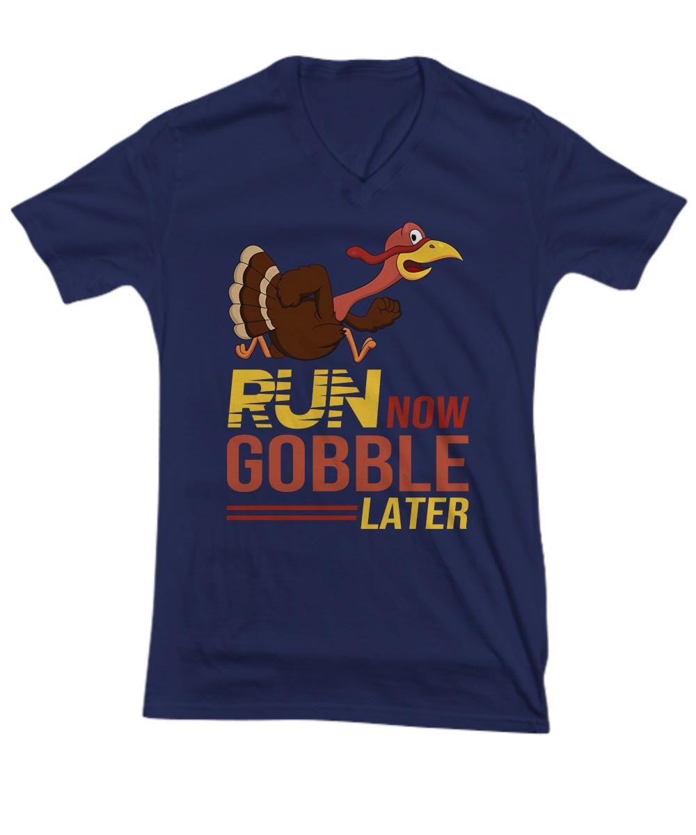 Run now gobble later Turkey v-neck
