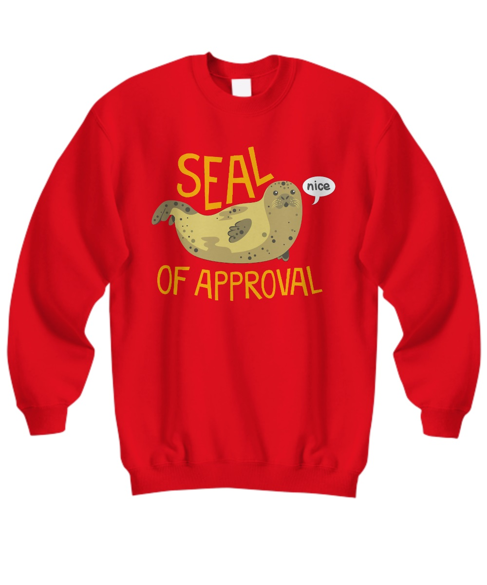 Seal of Approval sweatshirt