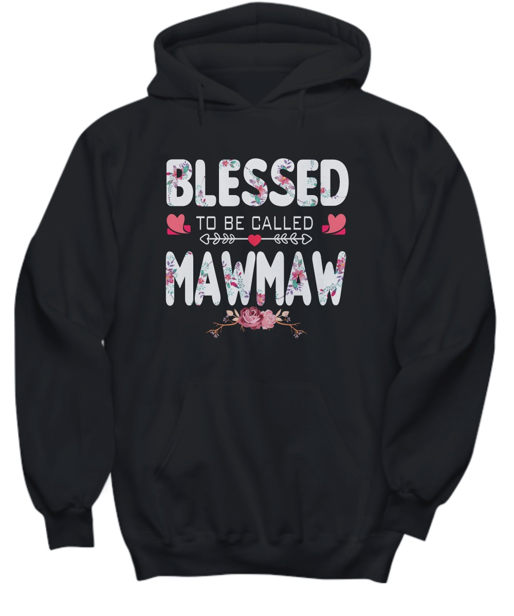 Blessed to be called mawmaw floral hoodie