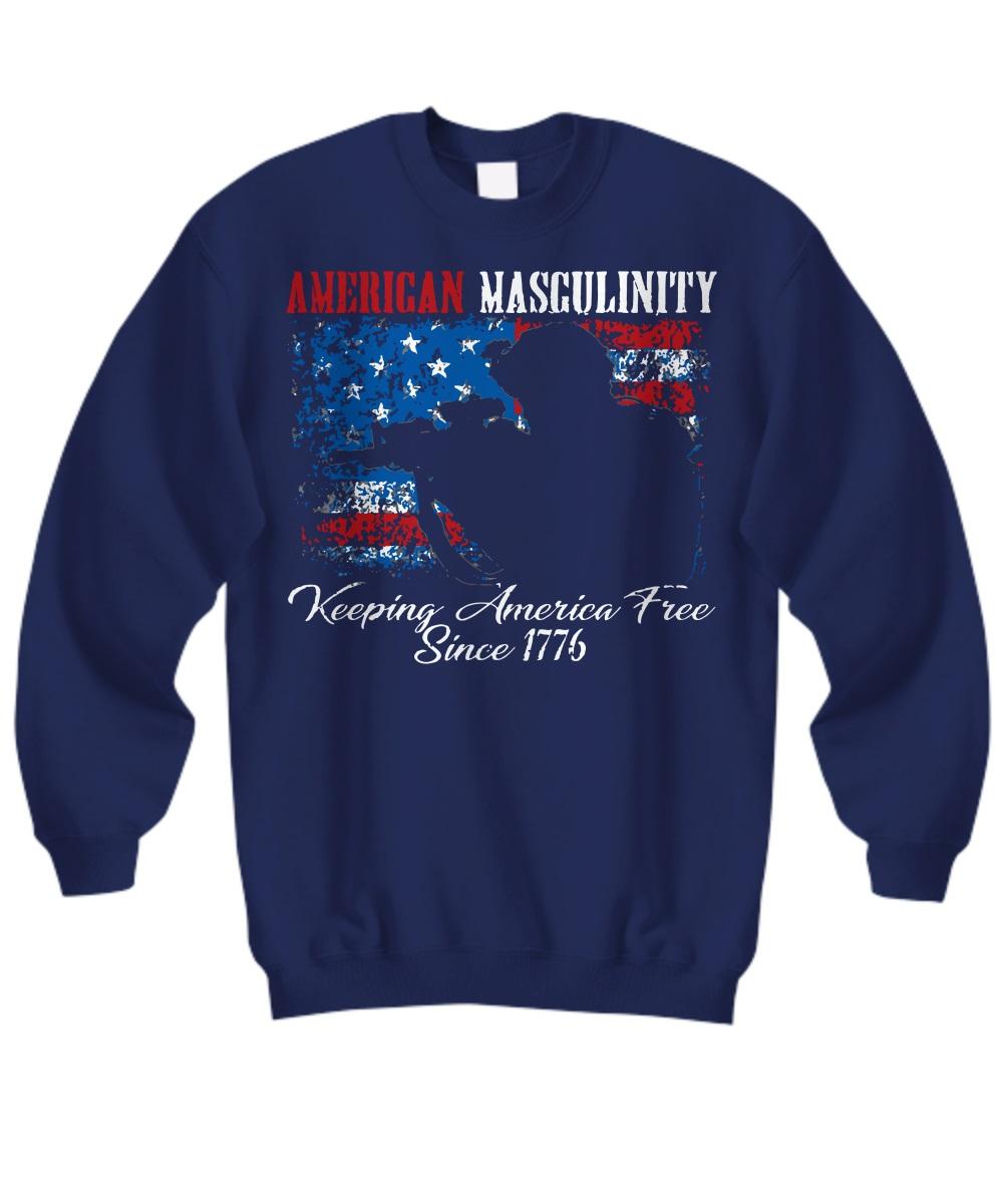 American masculinity keeping America free in 1776 sweatshirt